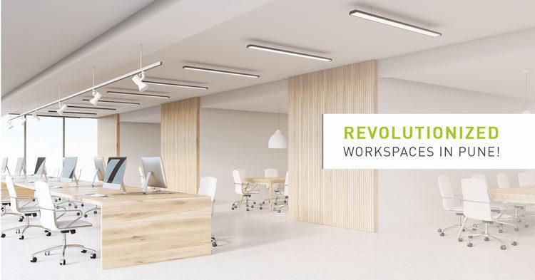 Revolutionized workspaces in Pune!