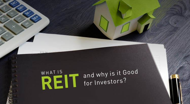 What is REIT and why is it good for investors