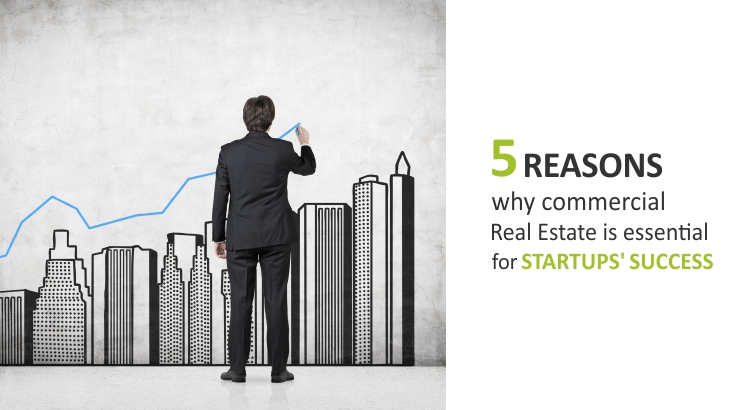 5 reasons why commercial real estate is essential for startups' success