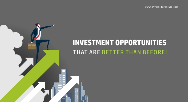 Investment opportunities that are better than before