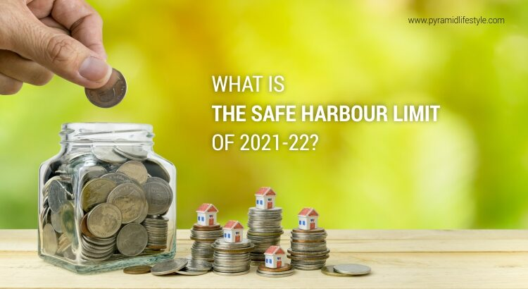 What is the Safe Harbour Limit of 2021-22?